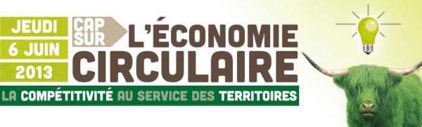 « Cap sur l'économie circulaire » le jeudi 6 juin 2013 à Gaillac !